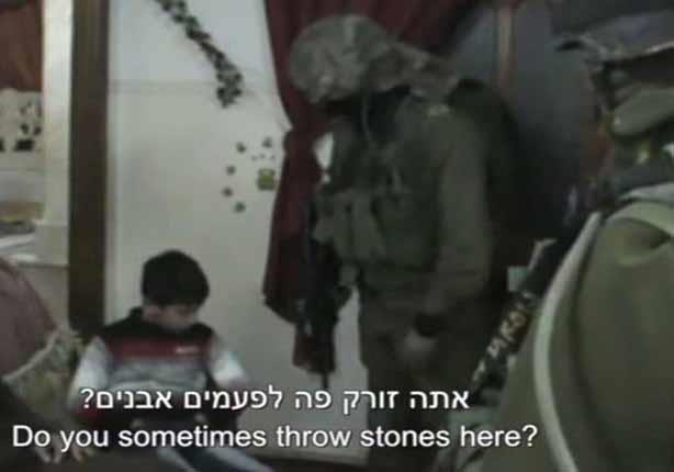 بالفيديو: الجيش الإسرائيلي يستجوب طفل عمره 9 سنوات