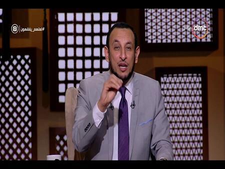 بالفيديو- رمضان عبدالمعز: كسر خواطر الناس أشد عندالله من هدم الكعبة
