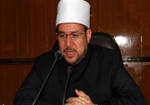 """الأوقاف: القضاء على التنظيمات الإرهابية وتجفيف مصادر تمويلها """"واجب شرعي"""""""