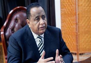 وزير خارجية السودان: حلايب لن تكون سبباً في قتال أو خصام مع مصر