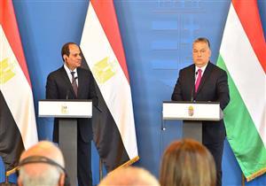 السيسي: نحارب الإرهاب ..ورئيس وزراء المجر: تحفظون استقرار أوروبا (صور)