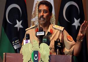 """المتحدث العسكري الليبي: عملية """"غضب الصحراء"""" مستمرة ضد """"العدل والمساواة"""""""