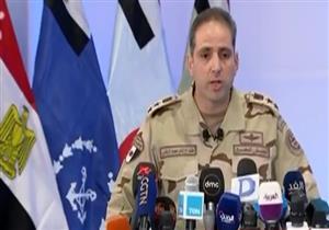 """المتحدث العسكري: 900 مليون جنيه حجم تعويضات """"المنطقة العازلة"""" بسيناء"""