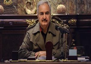 الجيش الليبي يعلن عودة حفتر إلى بنغازي