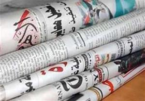 """الاحتجاجات الفلسطينية واجتماعات """"سد النهضة"""" تتصدران اهتمامات صحف السبت"""