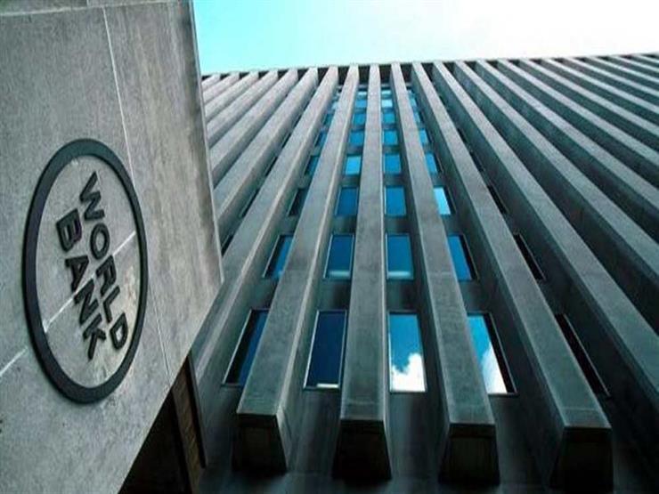 """البنك الدولي.. مصر تبحث عن حل لأزمة """"سد النهضة"""" بالوساطة"""