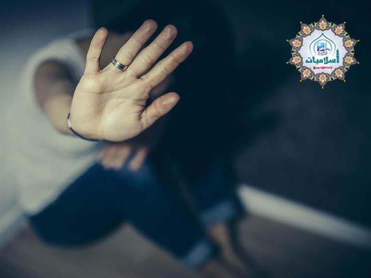 الإفتاء تكشف عن «عقوبة» ضرب الزوج لزوجته