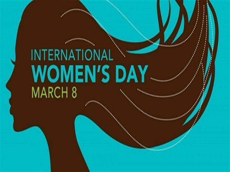 السبب وراء اختيار 8 مارس .. اليوم العالمي للمرأة