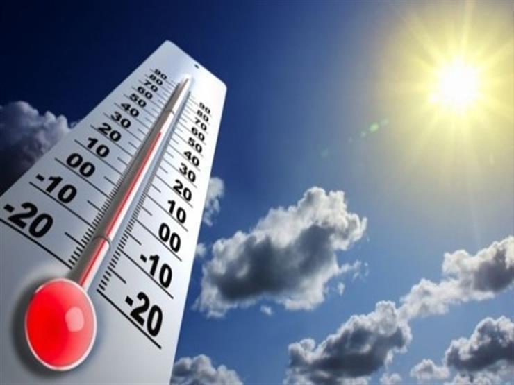 """الأرصاد تعلن توقعات طقس الثلاثاء على جميع المناطق.. """"ارتفاع درجات الحرارة"""""""