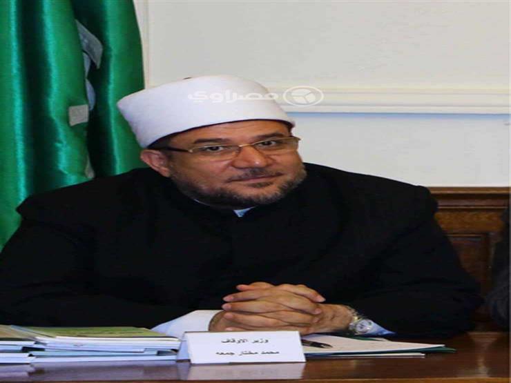 """""""جمعة"""": رئيس هيئة الأوقاف المُقال ارتكب مخالفات إجرائية"""