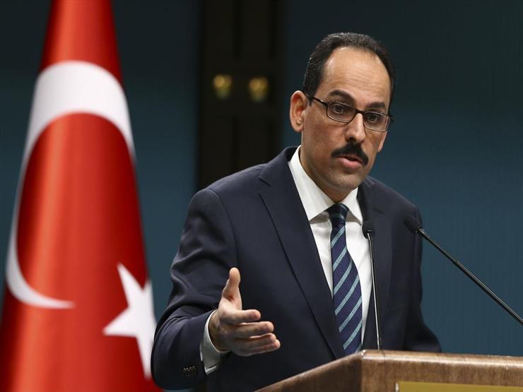 الرئاسة التركية: ليس لدينا نية لمواجهة مصر أو فرنسا في ليبيا
