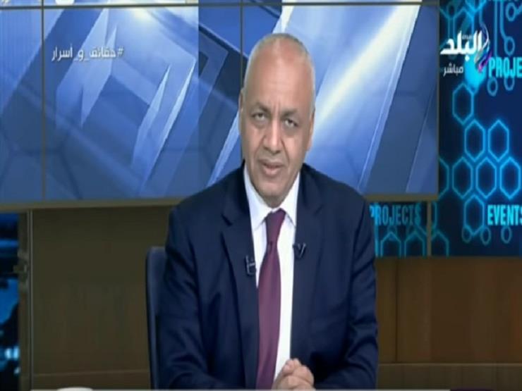 مصطفى بكري: القيادة السياسية متقنة في عملها وعلينا التكاتف م...مصراوى
