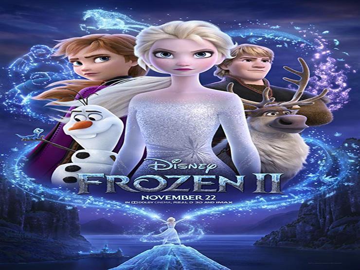 """إيرادات الجمعة.. """"Frozen 2"""" الأول و""""Maleficent: Mistress of Evil"""" في المركز الثالث"""