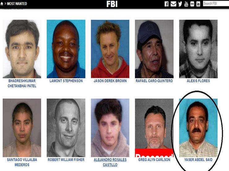 بينهم مصري.. تعرف أهم 10 مطلوبين على قائمة (FBI)