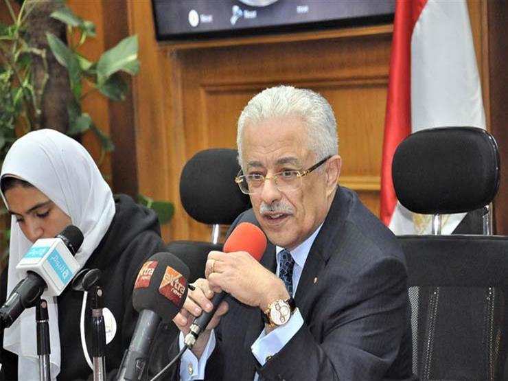 """وزير التعليم: طلاب أولى ثانوي """"خاصة"""" يؤدون امتحانات مايو في """"الحكومية"""""""