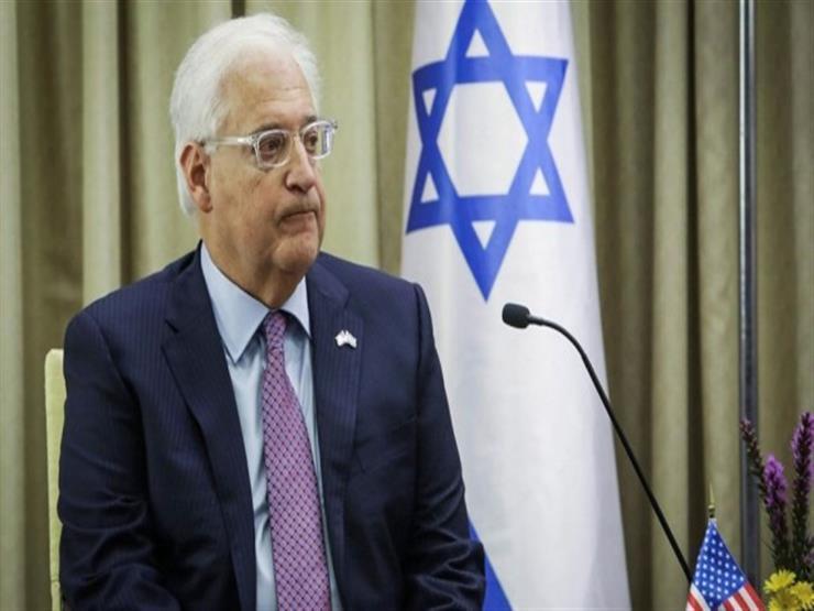 """السفير الأمريكي لدى إسرائيل: """"صفقة القرن تفكير خارج الصندوق"""""""