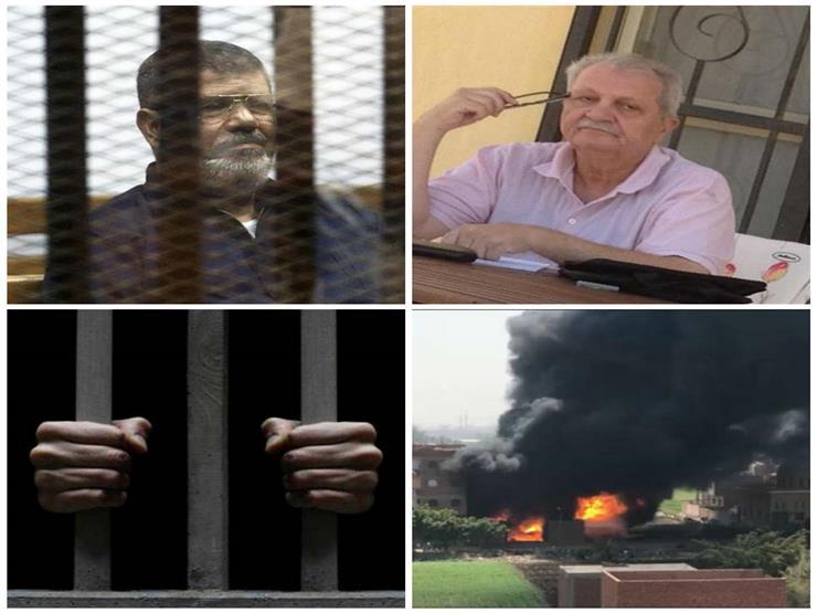 """""""مرسي في اقتحام السجون والسيطرة على حريق مصنع كرداسة"""".. نشرة الحوادث"""