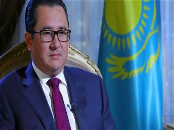 سفير كازاخستان: نمو غير مسبوق للعلاقات مع مصر بعد زيارة السيسي
