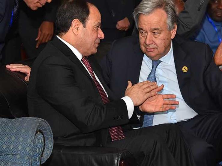 """""""تباحثا حول الأوضاع في ليبيا"""".. تفاصيل لقاء السيسي مع سكرتير الأمم المتحدة"""
