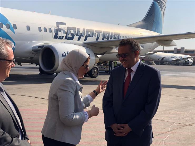 """مدير منظمة الصحة العالمية يصل القاهرة.. ويشيد بـ""""100 مليون صحة"""""""