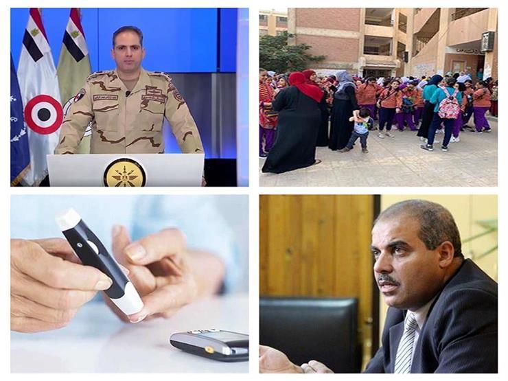"""حدث في 8 ساعات  بيان للمتحدث العسكري عن """"صفحات مفبركة"""".. وعودة المدارس"""