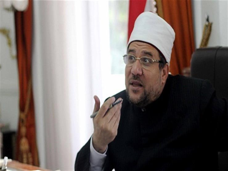 وزير الأوقاف: الدولة المصرية تبني ولا تعرف الهدم