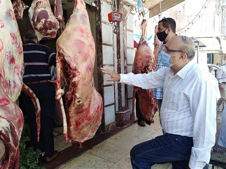 لضبط المخالفين.. الحكومة: حملات تفتيشية مكثفة على أسواق اللحوم والمجازر